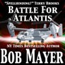 Atlantis: Battle for Atlantis (Book 6) (Unabridged), by Bob Mayer
