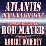 Atlantis: Bermuda Triangle (Unabridged), by Robert Doherty