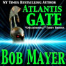Atlantis Gate (Unabridged) Audiobook, by Bob Mayer