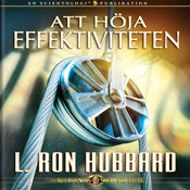 Att HOja Effektiviteten (Increasing Efficiency, Swedish Edition) (Unabridged) Audiobook, by L. Ron Hubbard