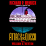 Attack on the Queen, by Richard P. Henrick