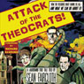Attack of the Theocrats!: How the Religious Right Harms Us All - and What We Can Do About It (Unabridged), by Sean Faircloth