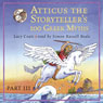 Atticus the Storytellers 100 Greek Myths, Volume 3 (Unabridged), by Lucy Coats