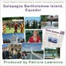 Audio Journeys: Galapagos Bartholomew Island, Equador, by Patricia L. Lawrence