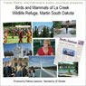 Audio Journeys: La Creek Wildlife Refuge, Martin, South Dakota Audiobook, by Patricia L. Lawrence