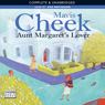 Aunt Margarets Lover (Unabridged) Audiobook, by Mavis Cheek