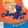 Aussie Bites: The Chewing Gum Kid (Unabridged) Audiobook, by Bruce Dawe
