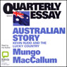 Australian Story: Kevin Rudd and the Lucky Country (Unabridged) Audiobook, by Mungo MacCallum