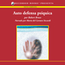 Auto defensa psiquica (Practical Psychic Self Defense (Texto Completo)) (Unabridged), by Robert Bruce