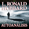 Autoanalisis (Self Analysis) (Spanish Castilian Edition) (Unabridged) Audiobook, by L. Ron Hubbard