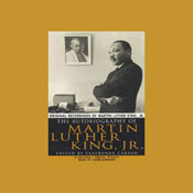 The Autobiography of Martin Luther King, Jr. (Unabridged) Audiobook, by Clayborne Carson