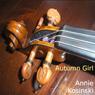 Autumn Girl (Unabridged) Audiobook, by Annie Kosinski