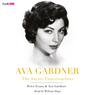 Ava Gardner: The Secret Conversations (Unabridged), by Peter Evans