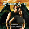 Avengers Angel: Lost Angels, Book 1 (Unabridged) Audiobook, by Heather Killough-Walden