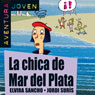 Aventura Joven: La chica de Mar del Plata (The Girl from Mar del Plata) (Unabridged) Audiobook, by Elvira Sancho