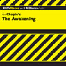 The Awakening: CliffsNotes (Unabridged) Audiobook, by Maureen Kelly