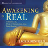 Awakening Is Real: A Guide to the Deeper Dimensions of the Inner Journey Audiobook, by Jack Kornfield