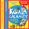 Awesome Animals   Koala Calamity - Surfs Up! (Unabridged) Audiobook, by Jonathan Meres