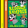 Awesome Animals: Raccoon Rampage - The Raid (Unabridged) Audiobook, by Andrew Cope