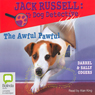 The Awful Pawful: Jack Russell: Dog Detective #5 (Unabridged), by Darrel Odgers