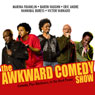 The Awkward Comedy Show Audiobook, by Hannibal Buress