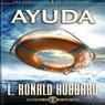 Ayuda (Help, Spanish Castilian Edition) (Unabridged), by L. Ron Hubbard