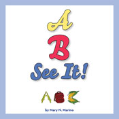 A, B, SEE IT! (Unabridged) Audiobook, by Mary N. Marino