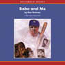 Babe & Me: A Baseball Card Adventure (Unabridged) Audiobook, by Dan Gutman