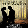 Babes in the Woods (Unabridged) Audiobook, by F. Scott Fitzgerald