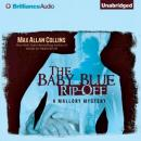 The Baby Blue Rip-Off: A Mallory Novel, Book 1 (Unabridged) Audiobook, by Max Allan Collins