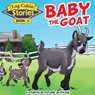 Baby the Goat: Log Cabin Stories, Book 5 (Unabridged) Audiobook, by Kathryn Blystone Watkins