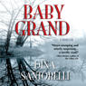 Baby Grand (Unabridged) Audiobook, by Dina Santorelli