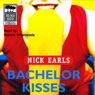 Bachelor Kisses (Unabridged) Audiobook, by Nick Earls