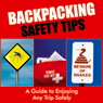 Backpacking Safety Tips (Unabridged), by Sarah Scott