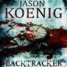 Backtracker (Unabridged) Audiobook, by Jason Koenig