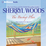 The Backup Plan: The Charleston Trilogy, Book 1 Audiobook, by Sherryl Woods