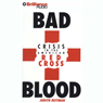 Bad Blood: Crisis in the American Red Cross Audiobook, by Judith Reitman
