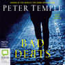 Bad Debts: A Jack Irish Thriller, Book 1 (Unabridged) Audiobook, by Peter Temple