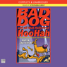 Bad Dog and All That Hollywood Hoo-hah (Unabridged) Audiobook, by Martin Chatterton