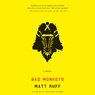 Bad Monkeys (Unabridged) Audiobook, by Matt Ruff