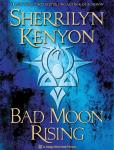 Bad Moon Rising: A Dark-Hunter Novel (Unabridged), by Sherrilyn Kenyon