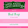 Bad Rap: Katie Kazoo, Switcheroo, Book 16 (Unabridged), by Nancy Krulik