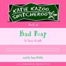 Bad Rap: Katie Kazoo, Switcheroo, Book 16 (Unabridged), by Nancy Krulik