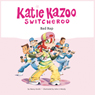 Bad Rap: Katie Kazoo, Switcheroo #16 (Unabridged) Audiobook, by Nancy Krulik