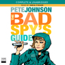 The Bad Spys Guide (Unabridged), by Pete Johnson