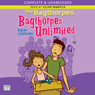 The Bagthorpes: Bagthorpes Unlimited (Unabridged), by Helen Cresswell