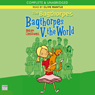 The Bagthorpes: Bagthorpes V. the World (Unabridged), by Helen Cresswell