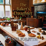 The Bakers Daughter (Unabridged) Audiobook, by Anne Forsyth