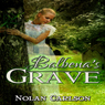 Balbenas Grave (Unabridged) Audiobook, by Nolan Carlson