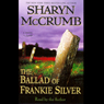 The Ballad of Frankie Silver Audiobook, by Sharyn McCrumb